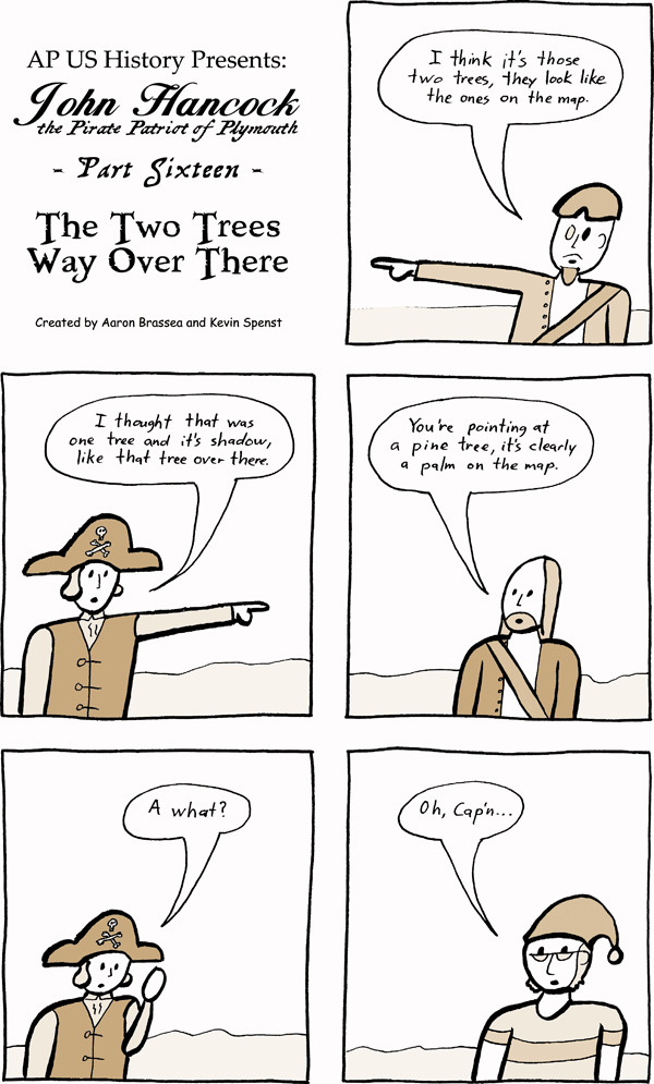 comic-2019-03-25-John-Hancock-the-Pirate-Patriot-of-Plymouth-Part-Sixteen-The-Two-Trees-Way-Over-There.png